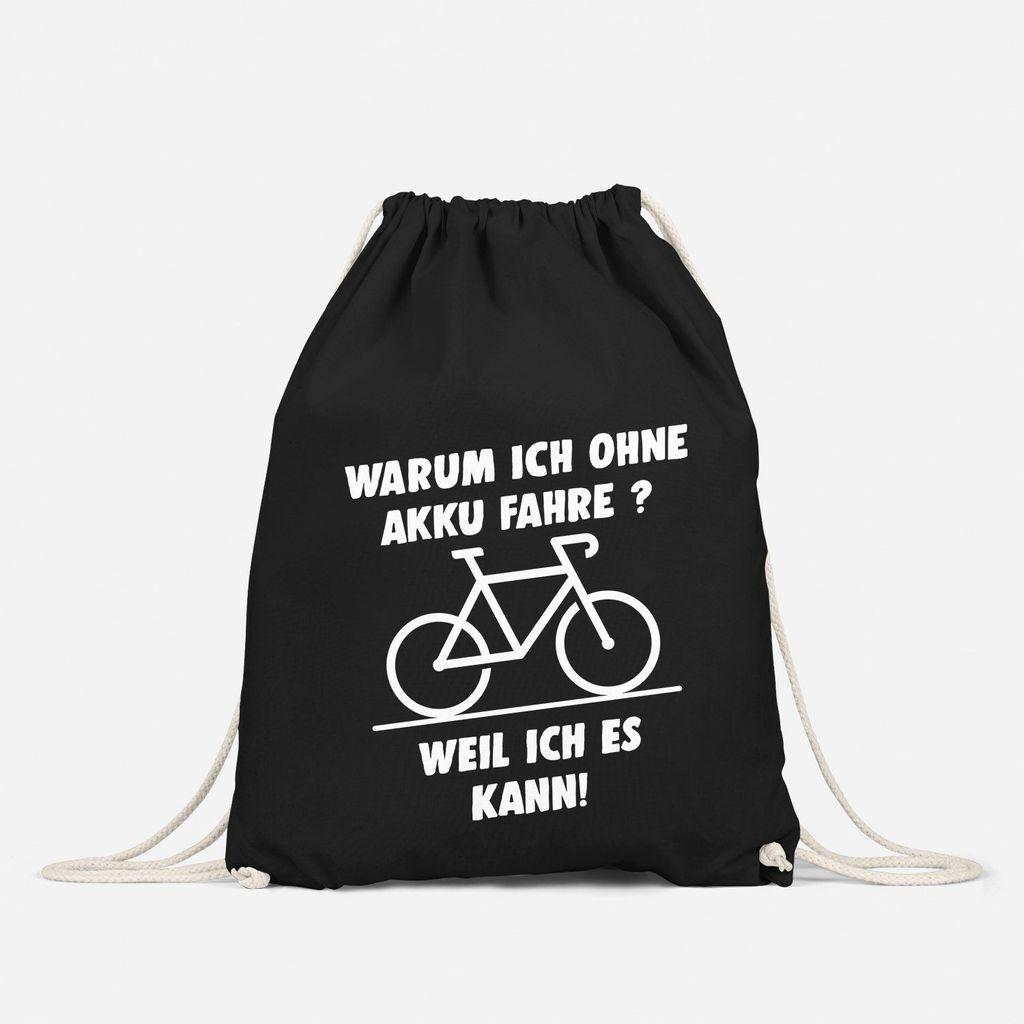 Turnbeutel Warum ich ohne Akku fahre E-Bike Fahhrad Radfahrer Gymbag Moonworks®