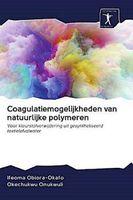 Coagulatiemogelijkheden van natuurlijke polymeren