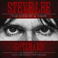 Steve Lee: The Eyes Of A Tiger - Gotthard