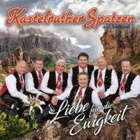 Liebe für die Ewigkeit - Kastelruther Spatzen - Electrola  - (CD / Titel: H-P)