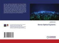 Dense Optical Systems
