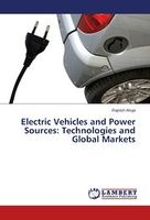 Electric Vehicles and Power Sources: Technologies and Global Markets
