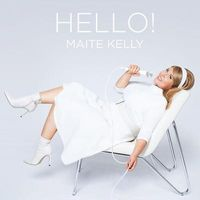 Maite Kelly: Hello! (Ltd. Edt.)