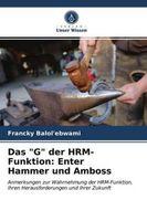 """Das """"""""G"""""""" der HRM-Funktion: Enter Hammer und Amboss"""