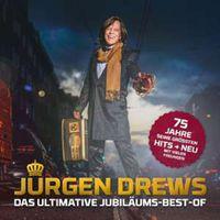 Das ultimative Jubiläums-Best-Of - Jürgen Drews