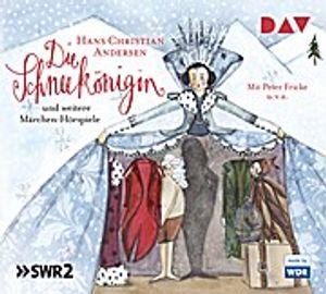 Die Schneekönigin und weitere Märchen-Hörspiele