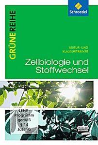 Grüne Reihe. Zellbiologie und Stoffwechselphysiologie