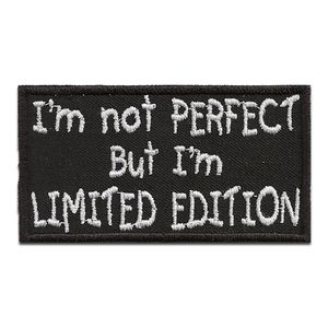 Biker Zitat Spruch I´m not perfect but I´m Limited Edition - Aufnäher, Bügelbild, Aufbügler, Applikationen, Patches, Flicken, zum aufbügeln, Größe: 9 x 5 cm