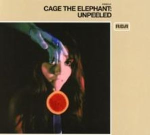 Cage The Elephant-Unpeeled