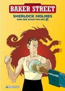 Baker Street - Sherlock Holmes und der Schatten des M