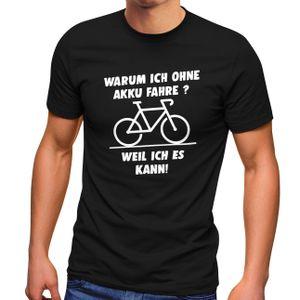 Herren T-Shirt Warum ich ohne Akku fahre E-Bike Fahhrad Radfahrer Fun-Shirt Spruch lustig Moonworks® schwarz M