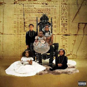 Offset - Father Of 4 -   - (CD / Titel: A-G)
