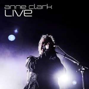 Live - Anne Clark