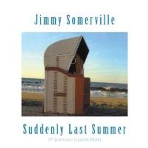 Somerville, J: Suddenly Last Summer-10th Anniv./Expanded