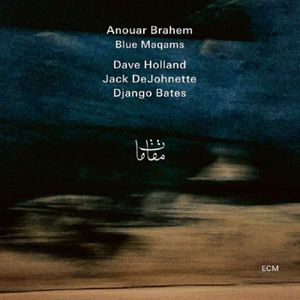 Brahem,Anouar-Blue Maqams