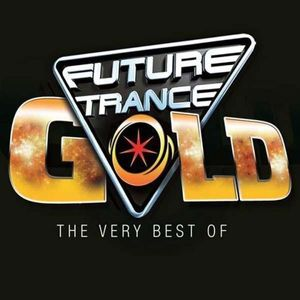 - Future Trance Gold (The Very Best Of) -   - (CD / Titel: A-G)