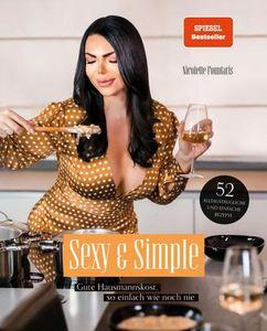 Sexy & Simple. Gute Hausmannskost, so einfach wie noch nie