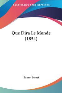 Que Dira Le Monde (1854)