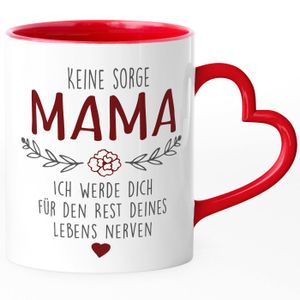 """Kaffee-Tasse Spruch """"Keine Sorge Mama..."""" Geschenk für Mama Ironie Sarkasmus Muttertagsgeschenk SpecialMe® rot Herz-Tasse"""