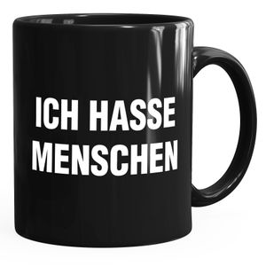 Ich hasse Menschen Spruch Kaffee-Tasse MoonWorks® schwarz unisize