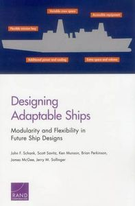 Designing Adaptable Ships : Modularity and Flexibility in Future Ship Designs