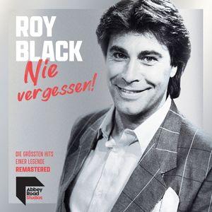 Black,Roy - NIE VERGESSEN! DIE GRÖN HITS EINER LEGENDE - CD