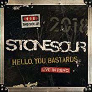 Hello, You Bastards: Live In Reno - Stone Sour