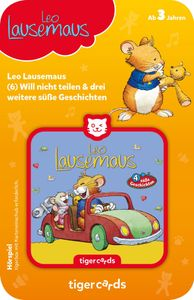 tigercard - Leo Lausemaus - Folge 6: Will nicht teilen und 3 weitere süße Geschichten - Tigermedia Karten