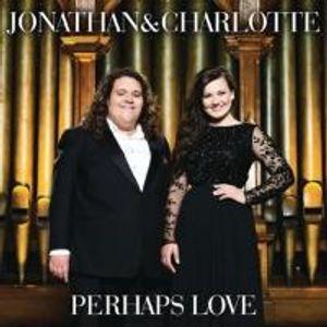 Jonathan & Charlotte-Perhaps Love