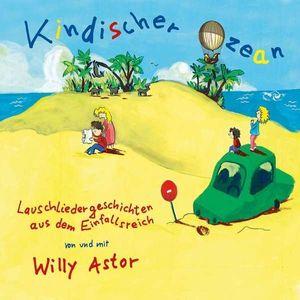 Willy Astor- Kindischer Ozean