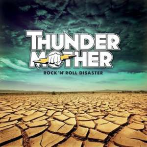 Thundermother-Rock 'n' Roll Disaster