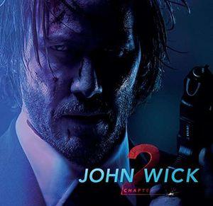 - John Wick: Chapter 2 -   - (CD / Titel: H-P)