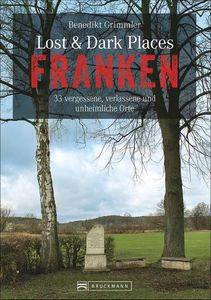 Lost & Dark Places Franken