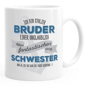Kaffee-Tasse Ich bin stolzer Bruder einer ungeheuer fantastischen Schwester Geschenk Spruch MoonWorks® weiß unisize