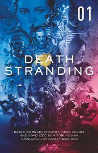 Death Stranding 1: The Official Novelization