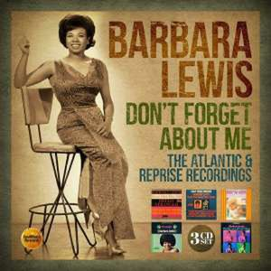 Don't Forget About Me: The Atlantic & Reprise Recordings - Barbara Lewis