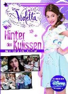 Violetta: Hinter den Kulissen