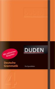 Deutsche Grammatik: Die Sprachlehre (Duden pur)