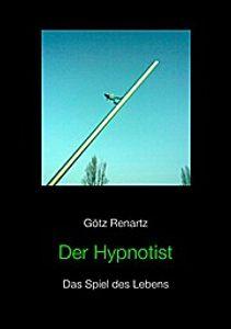 Der Hypnotist Das Spiel des Lebens