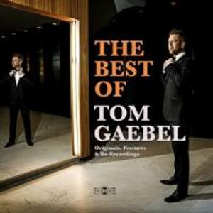 The Best Of Tom Gaebel