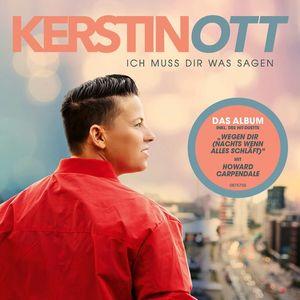 Kerstin Ott - Ich Muss Dir Was Sagen (Neue Version)