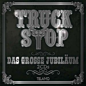 Truck Stop-Das große Jubiläum