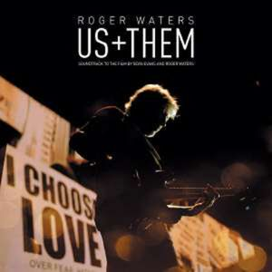 Us + Them - Roger Waters