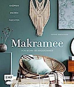 Makramee - Knüpfen, knoten, flechten