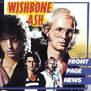 Wishbone Ash - Front Page News - Music On C MOCCD 13444 - (CD / Titel: Q-Z)