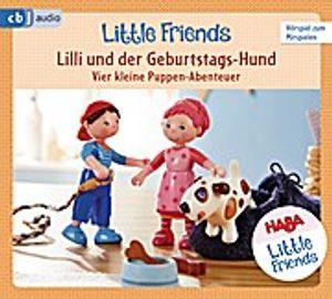 HABA Little Friends - Lilli und der Geburtstags-Hund - Vier kleine Puppen-Abenteuer zum Hören und Mitspielen! - HABA Little Friends Hörspiele