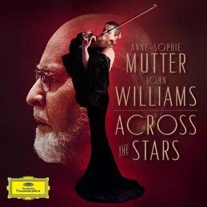Anne-Sophie Mutter & John Williams - Across the Stars - -   - (CD / Titel: A-G)
