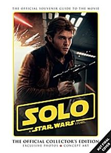 Solo: A Star Wars Story. Official Collector's Edition
