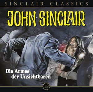 John Sinclair Classics 18-Die Armee Der Unsichbare