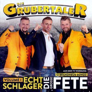 Die Grubertaler - Echt Schlager, die große Fete Volume 1 (CD)
